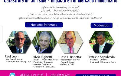 Webinar 19 de agosto 2021 «Catástrofe en Surfiside – Impacto en el Mercado Inmobiliario»